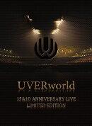 UVERworld 15&10 Anniversary Live LIMITED EDITION【完全生産限定盤】