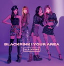 BLACKPINK IN YOUR AREA (CD+DVD+スマプラミュージック&ムービー)