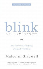 BLINK(A) [ MALCOLM GLADWELL ]