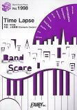 Time Lapse (BAND SCORE PIECE)