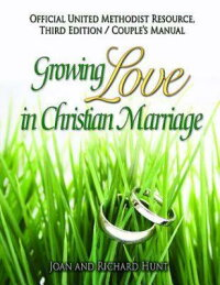 GrowingLoveinChristianMarriageThirdEdition-Couple'sManual(2-Pack):2012RevisedEdition[ー]