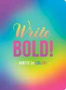 Write Bold!: Write in Color!