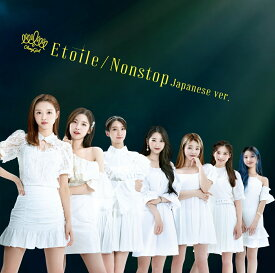 Etoile/Nonstop Japanese ver. (初回限定盤A CD+DVD) [ OH MY GIRL ]