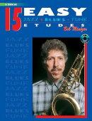 15 Easy Jazz, Blues & Funk Etudes: B-Flat Tenor Sax, Book & CD