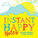 Instant Happy Notes: And Other Surprises to Make You Smile