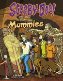 Scooby-Doo! and the Truth Behind Mummies
