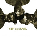 【輸入盤】Vein Plays Ravel