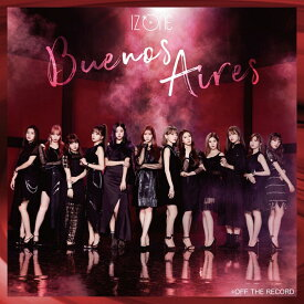 Buenos Aires (Type-A CD+DVD) [ IZ*ONE ]