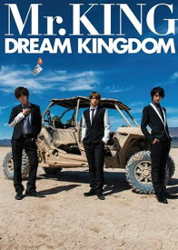 Mr.KING写真集『DREAM KINGDOM』通常版 [ Mr.KING ]