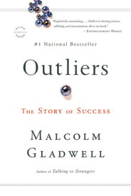 Outliers: The Story of Success OUTLIERS [ Malcolm Gladwell ]