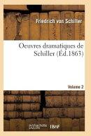 Oeuvres Dramatiques de Schiller. Volume 2