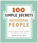 100 SIMPLE SECRETS OF SUCCESSFUL PEOPLE