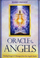 Oracle of the Angels: Healing Images & Messages from the Angelic Realm [With Booklet]