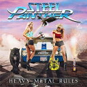 【輸入盤】Heavy Metal Rules [ Steel Panther ]