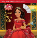 Elena of Avalor: Elena's First Day of Rule [With CD]