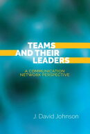 Teams and Their Leaders: A Communication Network Perspective