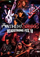 ANTHEM/SABBRABELLS HEADSTRONG FES.18【Blu-ray】