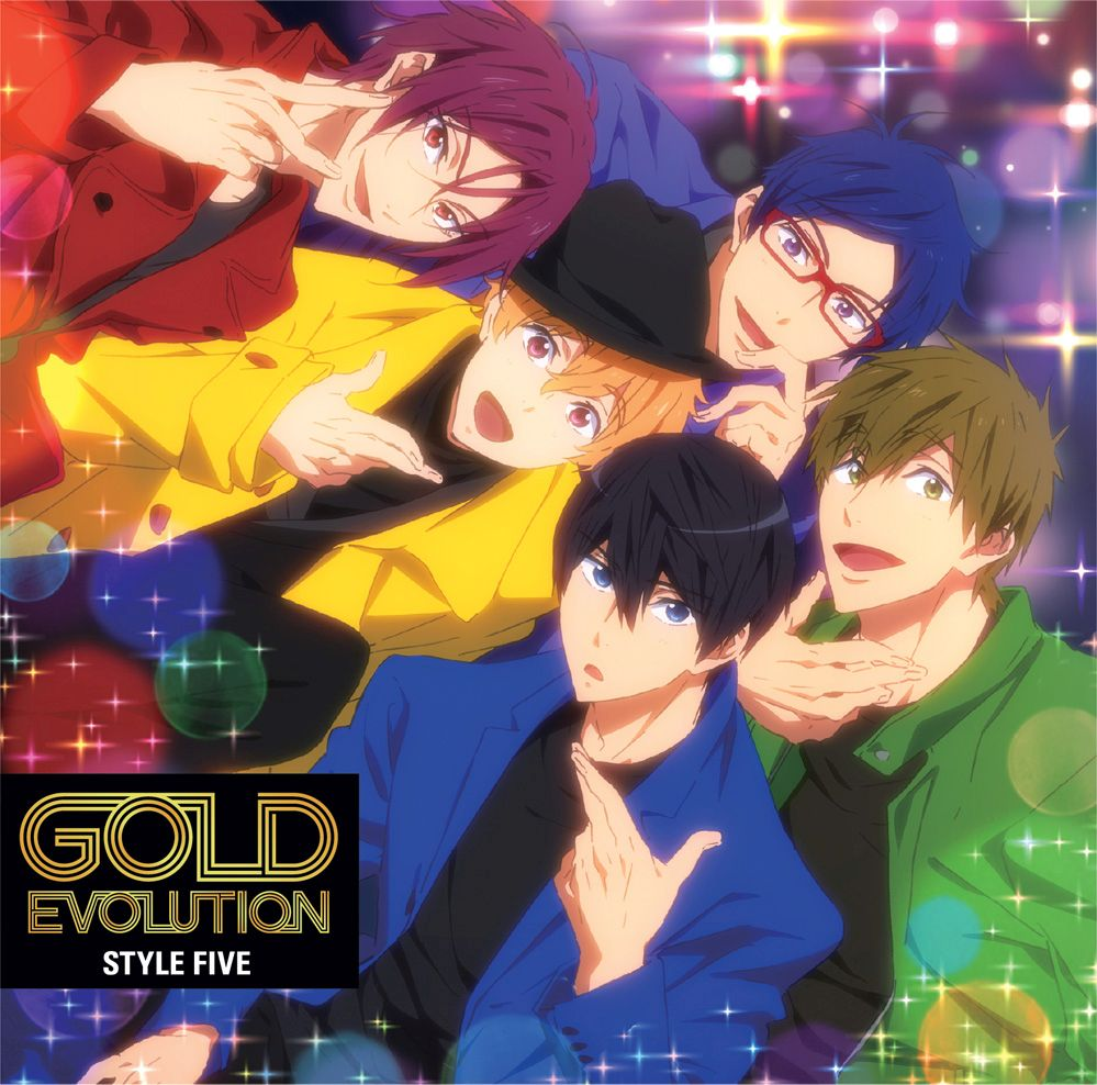 TVアニメ『Free!-Dive to the Future-』ED主題歌「GOLD EVOLUTION」 [ STYLE FIVE ]