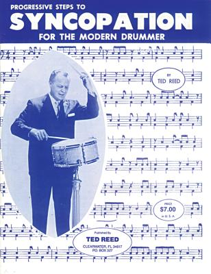 Progressive Steps to Syncopation for the Modern Drummer PROGRESSIVE STEPS TO SYNCOPATI (Ted Reed Publications) [ Ted Reed ]