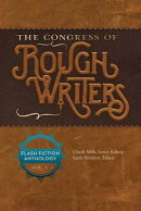 The Congress of Rough Writers: Flash Fiction Anthology Vol. 1