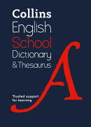 Collins School Dictionary & Thesaurus: Trusted Support for Learning