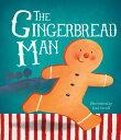 The Gingerbread Man GINGERBREAD MAN [ Louise Martin ]
