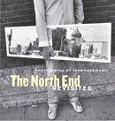 The North End Revisited