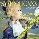 「SYM-BOLIC XXX」 (初回限定盤WHITE CD+DVD)