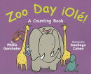 Zoo Day Ole!: A Counting Book