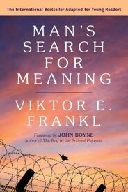 Man's Search for Meaning: Young Adult Edition: Young Adult Edition MANS SEARCH FOR MEANING YOUNG [ Viktor E. Frankl ]