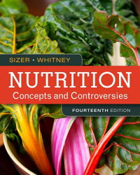 Nutrition:ConceptsandControversies[Sizer]