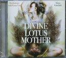 Divine Lotus Mother: Meditations with Kuan Yin