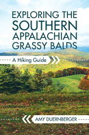 Exploring the Southern Appalachian Grassy Balds: A Hiking Guide