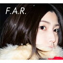 F.A.R. (初回限定盤 CD+DVD)