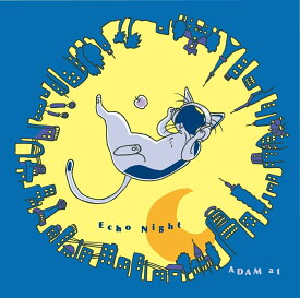 Echo Night (初回限定盤 CD+DVD) [ ADAM at ]