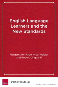 EnglishLanguageLearnersandtheNewStandards:DevelopingLanguage,ContentKnowledge,andAnalyti[MargaretHeritage]