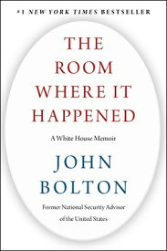 ROOM WHERE IT HAPPENED,THE(H) [ JOHN BOLTON ]