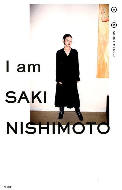 I am SAKI NISHIMOTO [ 西本 早希 ]