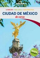 Lonely Planet Ciudad de Mexico de Cerca