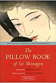 The pillow book of Sei Shonagon the diary of a courtesan [ 清少納言 ]