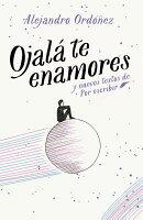 Ojala Te Enamores / I Hope You Fall in Love
