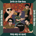 jack-in-the-box (初回限定盤 CD+DVD) [ TRI4TH ]