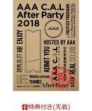 【先着特典】AAA C.A.L After Party 2018(スマプラ対応)(ポストカード付き)