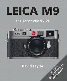 Leica M9 LEICA M9 (Expanded Guides) [ David Taylor ]
