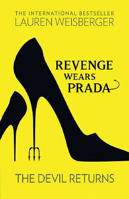 REVENGE WEARS PRADA:THE DEVIL RETURNS(A) [ LAUREN WEISBERGER ]