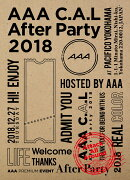 AAA C.A.L After Party 2018(スマプラ対応)【Blu-ray】