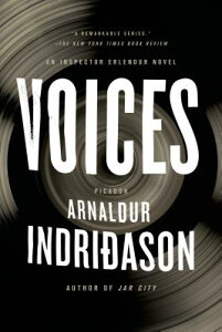 Voices: An Inspector Erlendur Novel VOICES (Reykjavik Thriller) [ Arnaldur Indridason ]
