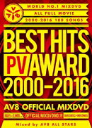 BEST HITS PV AWARD 2000-2016 AV8 OFFICIAL MIXDVD