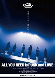 ALL YOU NEED is PUNK and LOVE 特典付きデラックス版 [ BiSH ]