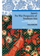 Japan's Pre-War Perspective of Southeast Asia
